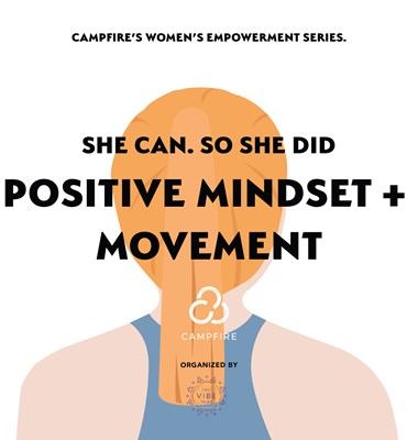 She Can. So She Did: Positive Mindset + Movement